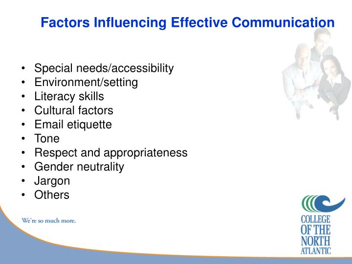 Factors Influencing Effective Communication