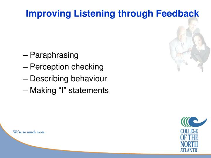 Improving Listening through Feedback