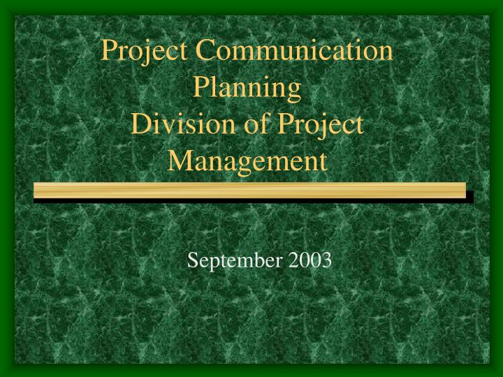 Project communication planning division of project management