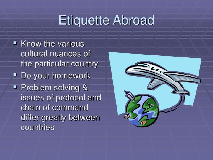 Etiquette Abroad
