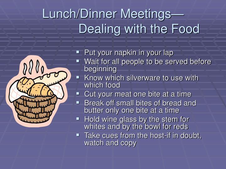 Lunch/Dinner Meetings—