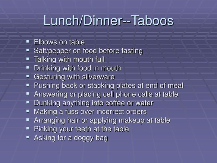 Lunch/Dinner--Taboos