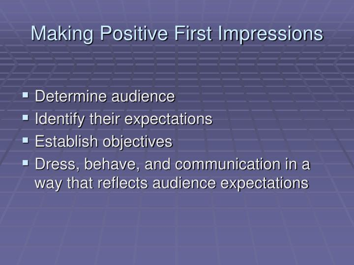 Making Positive First Impressions