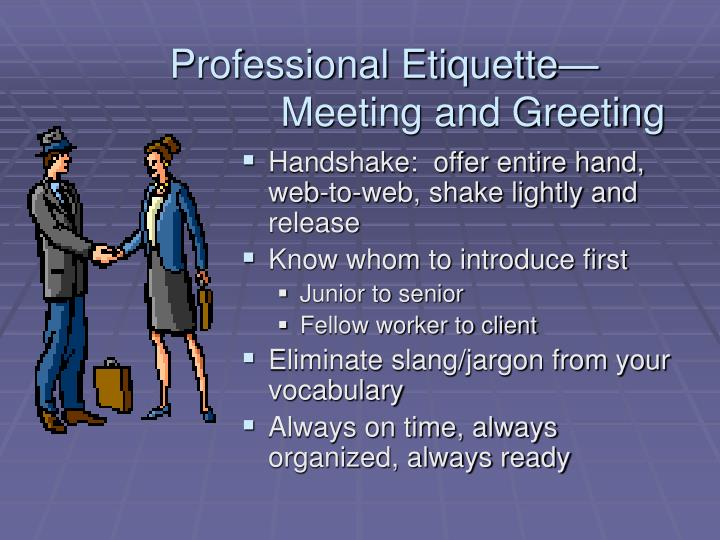 Professional Etiquette—