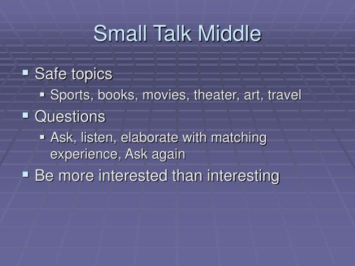 Small Talk Middle