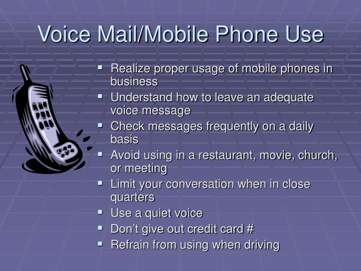 Voice Mail/Mobile Phone Use