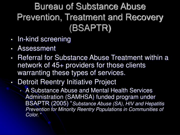 Bureau of Substance Abuse Prevention, Treatment and Recovery (BSAPTR)