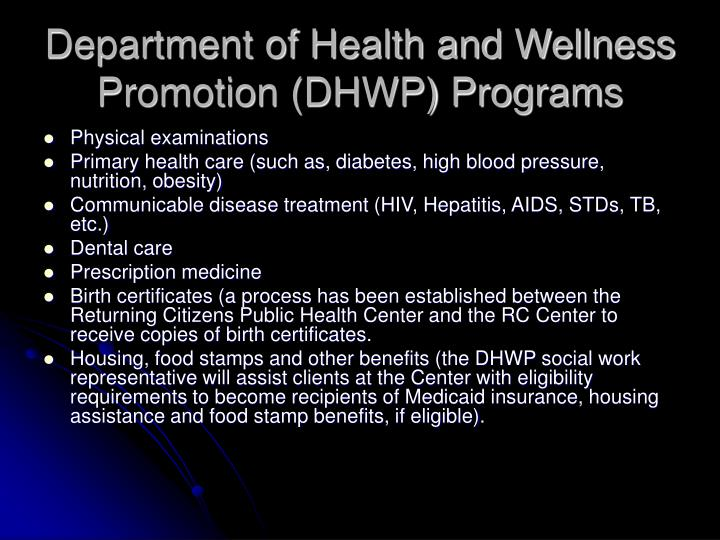 Department of Health and Wellness Promotion (DHWP) Programs