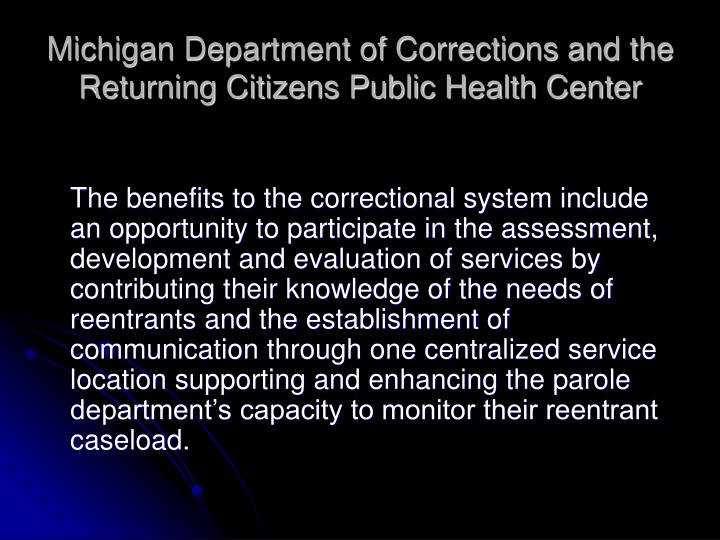 Michigan Department of Corrections and the Returning Citizens Public Health Center