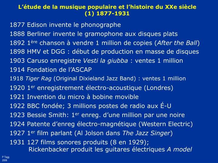 1877 Edison invente le phonographe