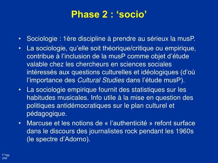 Phase 2 : 'socio'