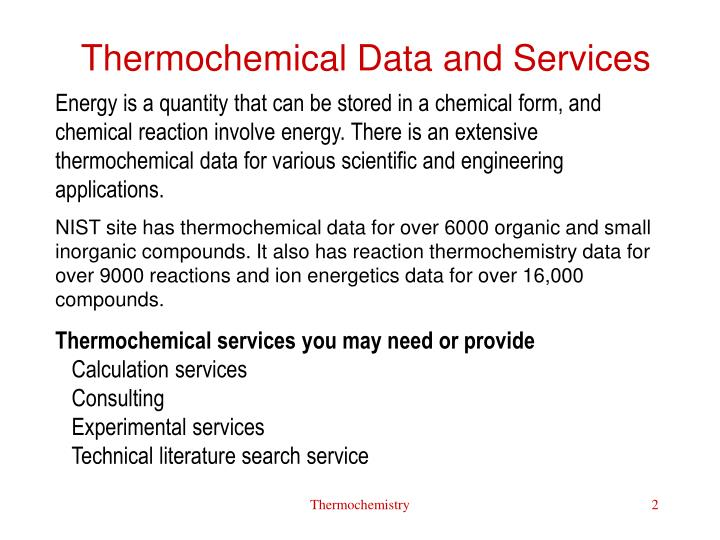 Thermochemical Data and Services
