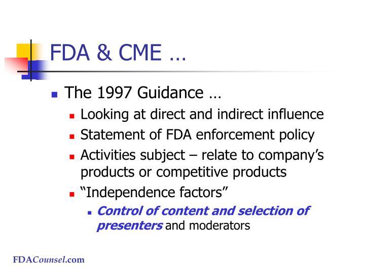 FDA & CME …