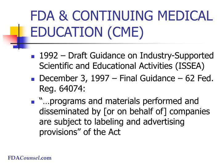 FDA & CONTINUING MEDICAL EDUCATION (CME)