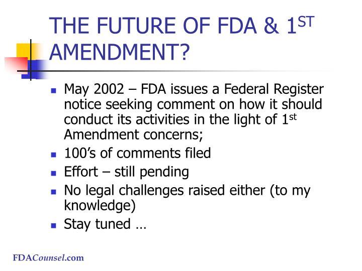 THE FUTURE OF FDA & 1