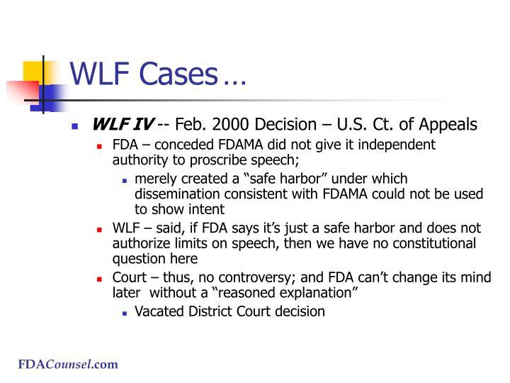 WLF Cases…