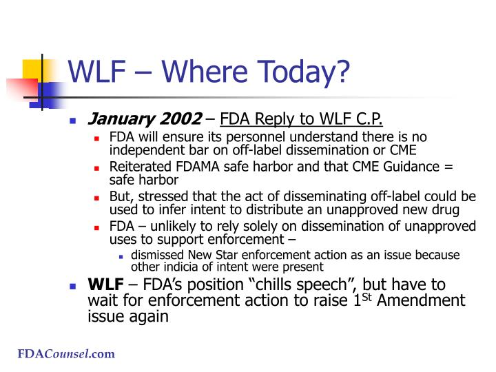 WLF – Where Today?