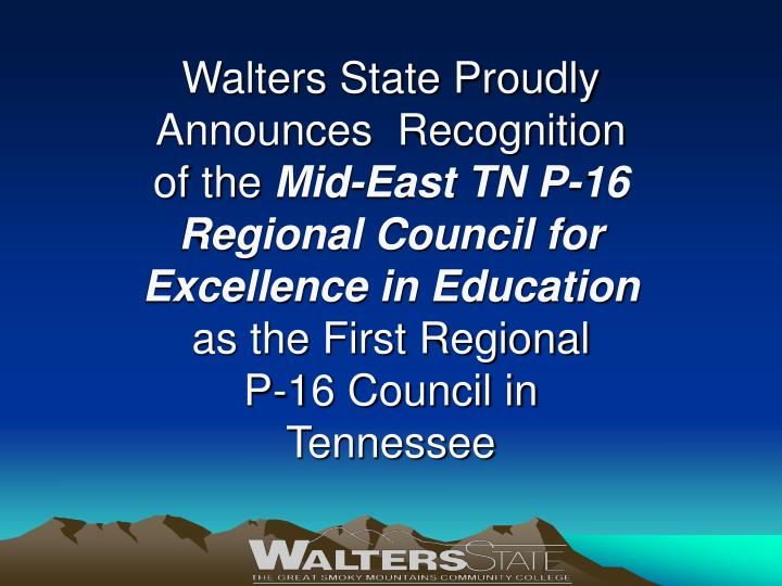 Walters State Proudly Announces  Recognition of the