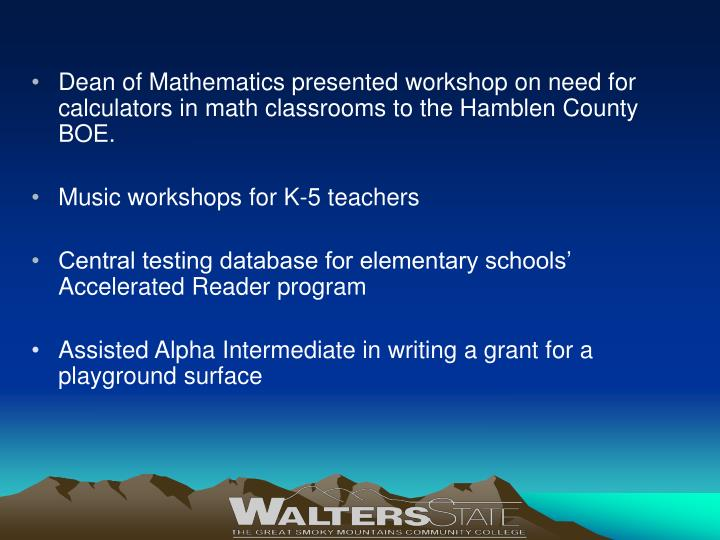Dean of Mathematics presented workshop on need for calculators in math classrooms to the Hamblen County BOE.