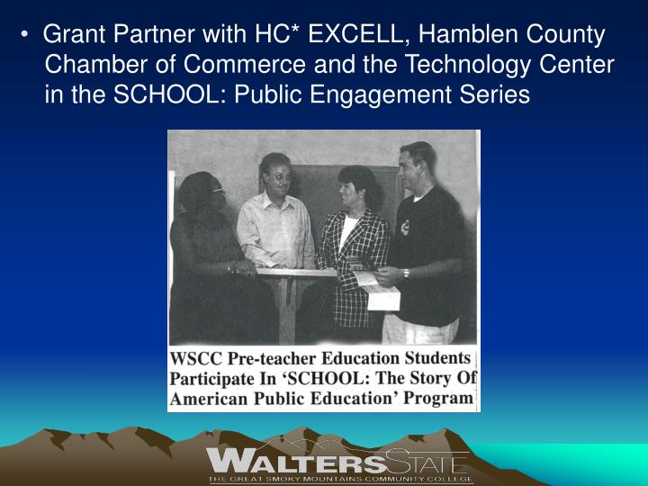Grant Partner with HC* EXCELL, Hamblen County Chamber of Commerce and the Technology Center in the SCHOOL: Public Engagement Series