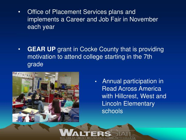 Office of Placement Services plans and implements a Career and Job Fair in November each year