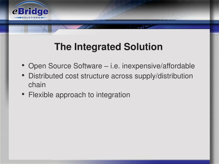 The Integrated Solution