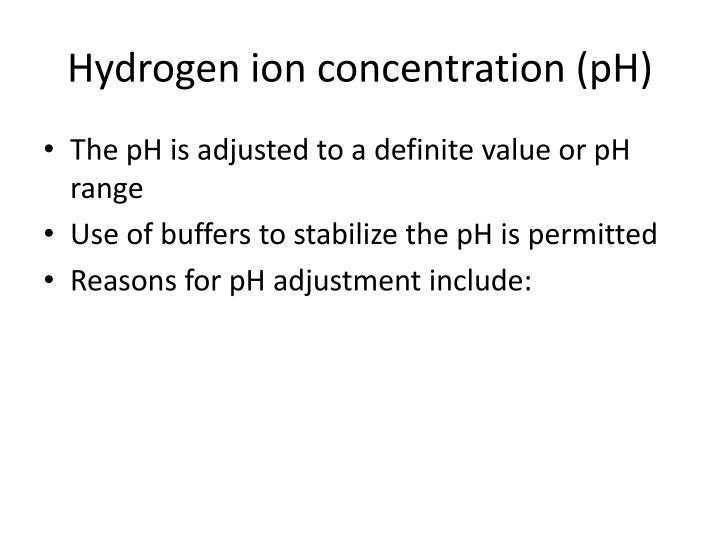 Hydrogen ion concentration (pH)