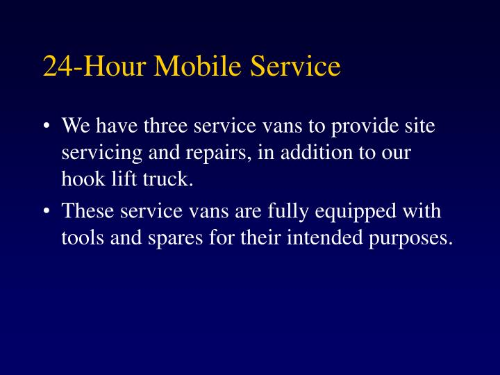 24-Hour Mobile Service