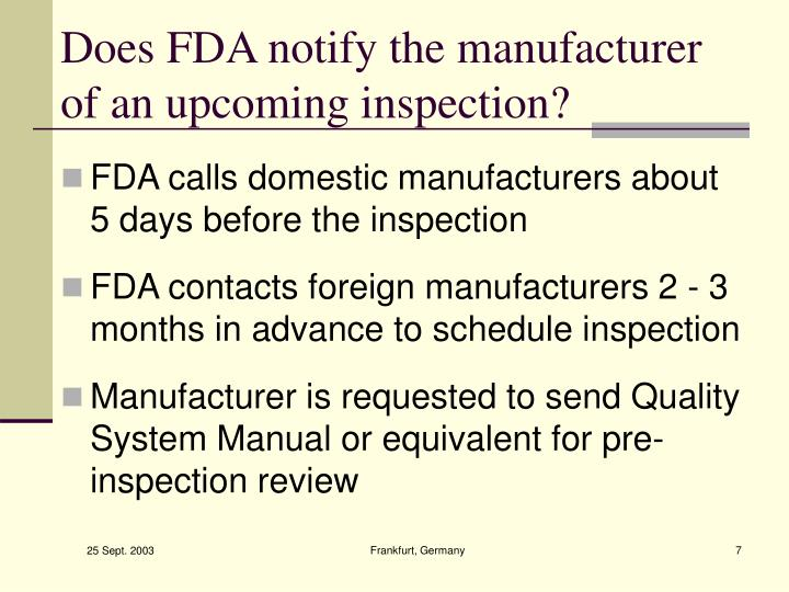 Does FDA notify the manufacturer of an upcoming inspection?
