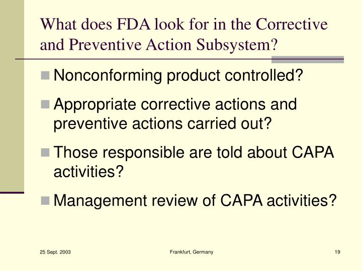 What does FDA look for in the Corrective and Preventive Action Subsystem?