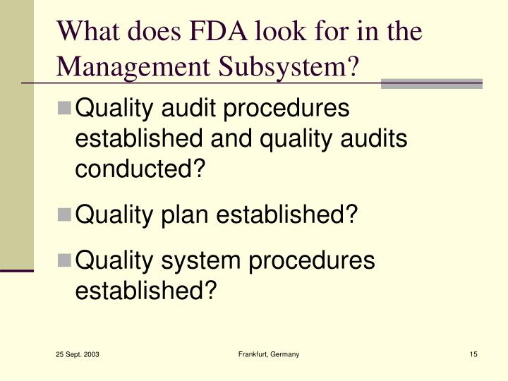 What does FDA look for in the Management Subsystem?