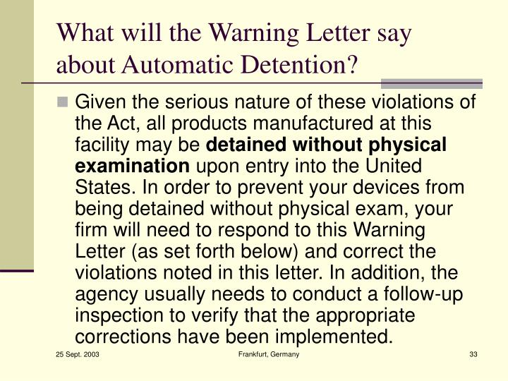 What will the Warning Letter say about Automatic Detention?
