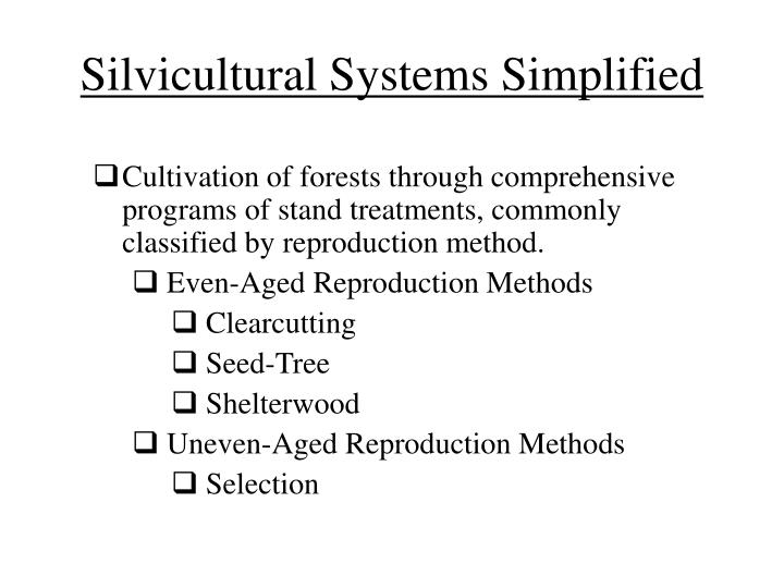Silvicultural Systems Simplified