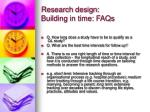 research design building in time faqs