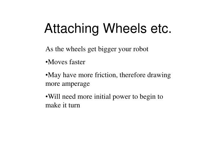 Attaching Wheels etc.