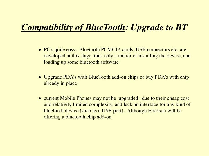 Compatibility of BlueTooth