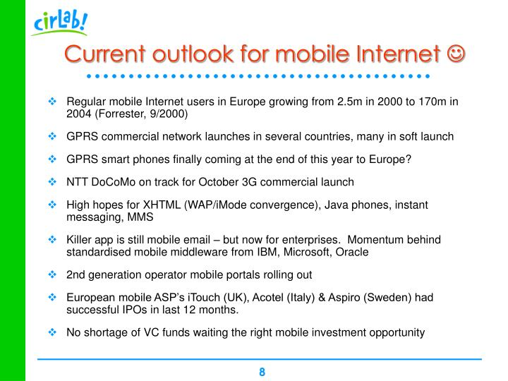 Current outlook for mobile Internet