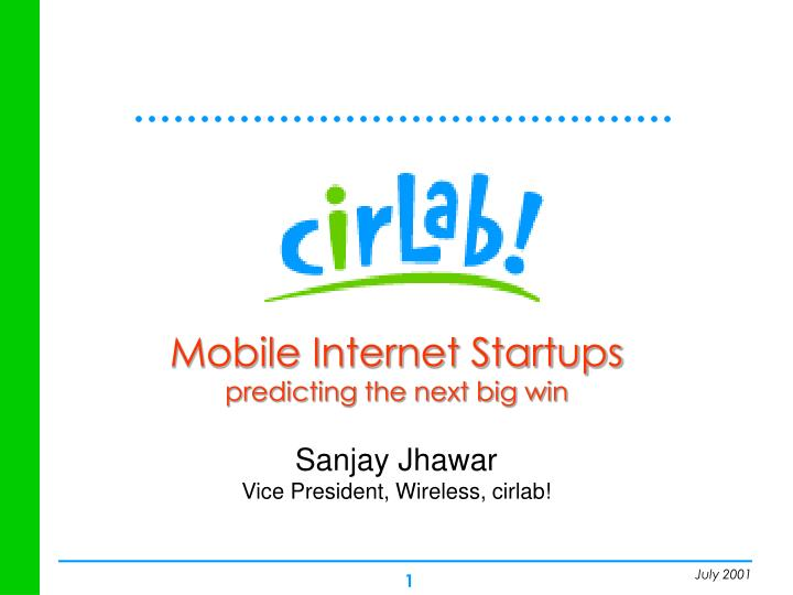 Mobile internet startups predicting the next big win