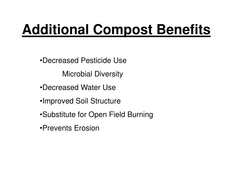 Additional Compost Benefits