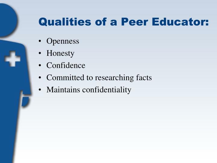 Qualities of a Peer Educator: