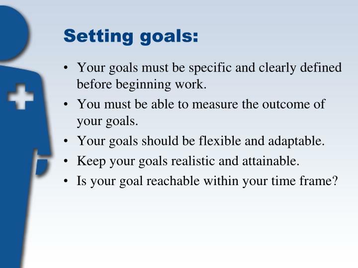 Setting goals: