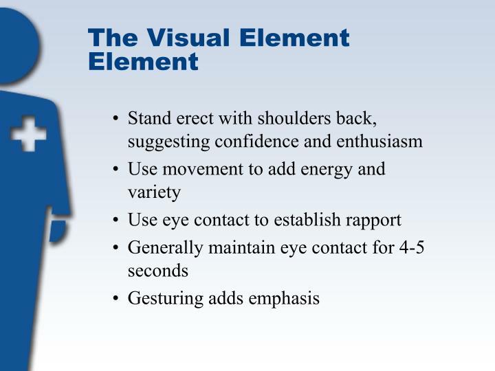 The Visual Element Element