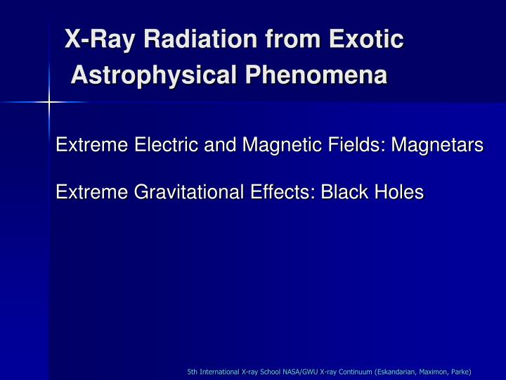 X-Ray Radiation from Exotic