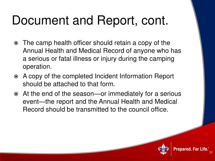 Document and Report, cont.
