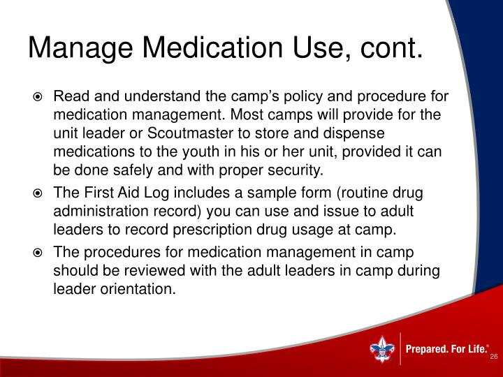 Manage Medication Use, cont.