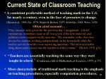 current state of classroom teaching