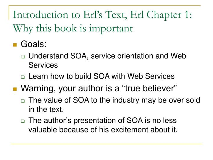 Introduction to Erl's Text, Erl Chapter 1: Why this book is important