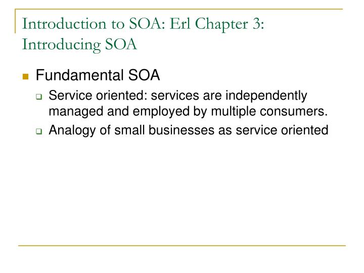 Introduction to SOA: Erl Chapter 3: Introducing SOA