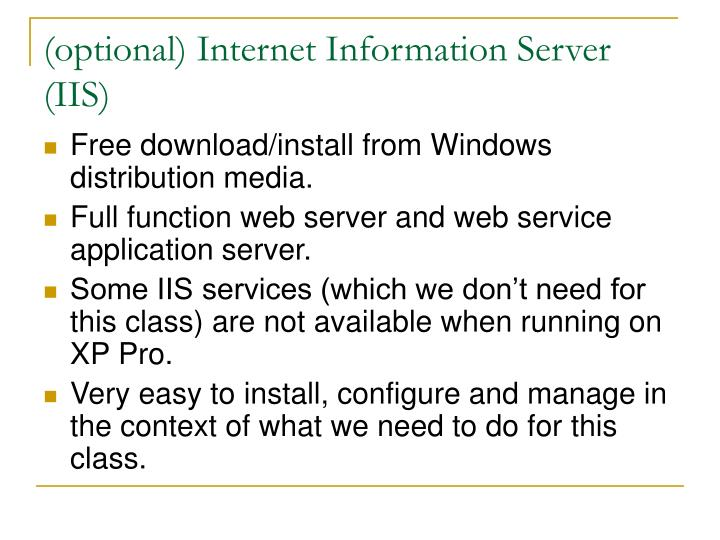 (optional) Internet Information Server (IIS)