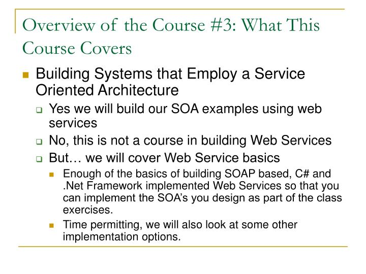 Overview of the Course #3: What This Course Covers
